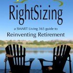 10 Reasons Why Rightsizing Is The Perfect Path To A Happy Retirement