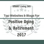 Top Websites & Blogs For Positive Aging & Retirement For 2017