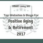 Top Websites & Blogs For Positive Aging & Retirement For 2017