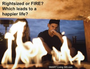 Rightsized or FIRE?  Which Would You Choose?