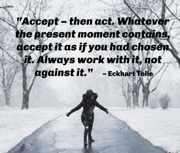 Accept.  Then Act.